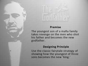 Designing Principal: The Godfather