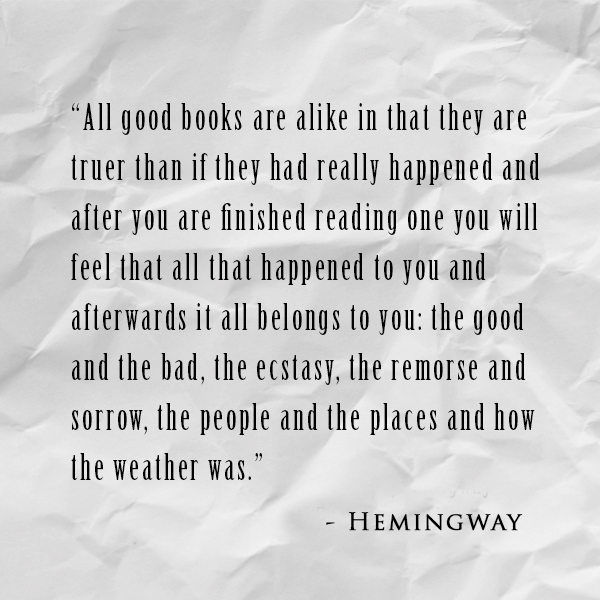 Quote of the Week: Ernest Hemingway | Ingrid\'s Notes