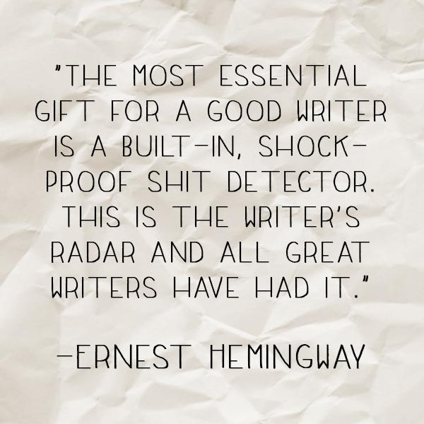 Hemingway shit detector Quote